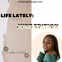 LIFE LATELY: JUNE EDITION